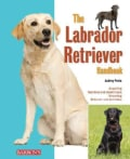 The Labrador Retriever Handbook (Paperback)