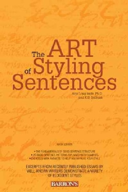 The Art of Styling Sentences: 20 Patterns for Success (Paperback)