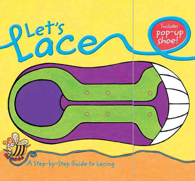 Let's Lace: A Step-by-Step Guide to Lacing (Board book)