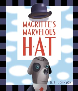 Magritte's Marvelous Hat (Hardcover)