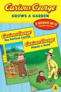 Curious George Grows a Garden (Paperback)