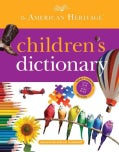 The American Heritage Children's Dictionary (Hardcover)