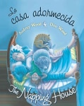 La casa adormecida / The Napping House (Board book)
