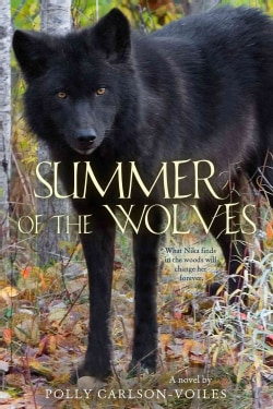 Summer of the Wolves (Hardcover)