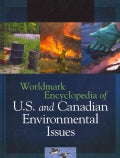 Worldmark Encyclopedia of U.S. and Canadian Environmental Issues (Hardcover)