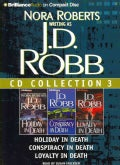J.D. Robb CD Collection 3: Holiday in Death / Conspiracy in Death / Loyalty in Death (CD-Audio)