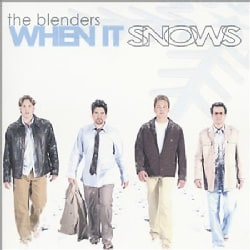 Blenders - When It Snows
