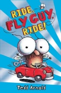 Ride, Fly Guy, Ride! (Hardcover)
