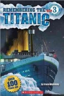 Remembering the Titanic (Paperback)