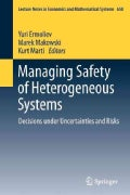 Managing Safety of Heterogeneous Systems: Decisions Under Uncertainties and Risks (Paperback)