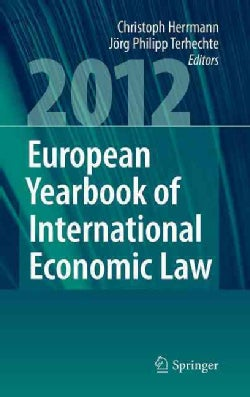European Yearbook of International Economic Law 2012 (Hardcover)