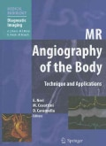 MR Angiography of the Body: Technique and Clinical Applications (Paperback)