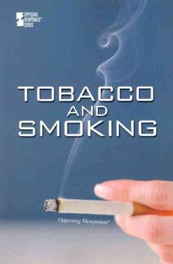 Tobacco and Smoking (Paperback)