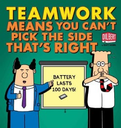Teamwork Means You Can't Pick the Side That's Right (Paperback)