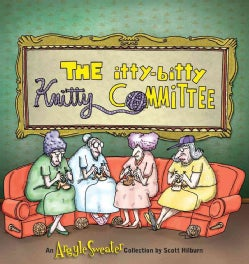 The Itty Bitty Knitty Committee: An Argyle Sweater Collection (Paperback)