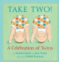 Take Two!: A Celebration of Twins (Hardcover)