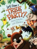Let's Have a Tree Party! (Hardcover)