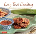 Easy Thai Cooking: 75 Family-Style Dishes You Can Prepare in Minutes (Hardcover)