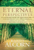 Eternal Perspectives: A Collection of Quotations on Heaven, the New Earth, and Life After Death (Hardcover)