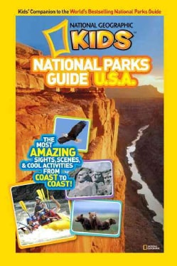 National Geographic Kids National Parks Guide U.S.A.: The Most Amazing Sights, Scenes, and Cool Activities from C... (Hardcover)