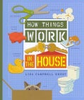 How Things Work in the House (Hardcover)