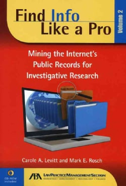 Finding Info Like a Pro: Mining the Internet's Public Records for Investigative Research