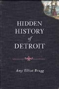 Hidden History of Detroit (Paperback)