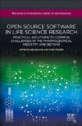 Open Source Software in Life Science Research: Practical Solutions in the Pharmaceutical Industry and Beyond (Hardcover)