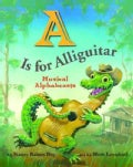 A Is for Alliguitar: Musical Alphabeasts (Hardcover)