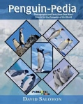 Penguin-Pedia: Photographs and Facts from One Man's Search for the Penquins of the World (Hardcover)