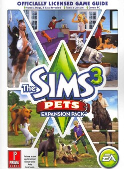 The Sims 3 Pets Expansion Pack: Prima Official Game Guide (Paperback)