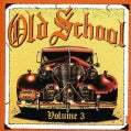 Various - Old School Volume 3