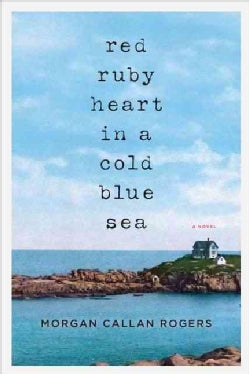 Red Ruby Heart in a Cold Blue Sea (Hardcover)