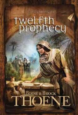 Twelfth Prophecy (Paperback)