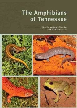 The Amphibians of Tennessee (Paperback)