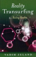 Reality Transurfing: Ruling Reality (Paperback)