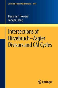 Intersections of Hirzebruch-Zagier Divisors and CM Cycles (Paperback)