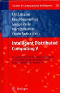 Intelligent Distributed Computing V: Proceedings of the 5th International Symposium on Intelligent Distributed Co... (Hardcover)