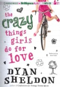 The Crazy Things Girls Do for Love (CD-Audio)