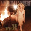 Miranda Lambert - Four The Record