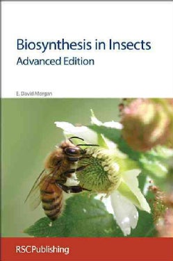 Biosynthesis in Insects: Advanced Edition (Hardcover)
