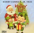 Harry Jr. Connick - Music From The Happy Elf