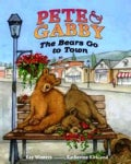 Pete & Gabby: The Bears Go to Town (Hardcover)