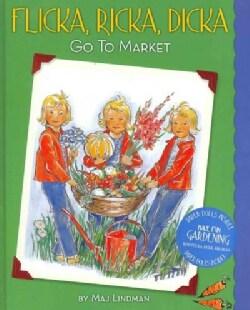 Flicka, Ricka, Dicka Go to Market (Hardcover)