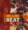Miami Heat (Hardcover)