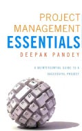 Project Management Essentials: A Quintessential Guide to a Successful Project (Paperback)