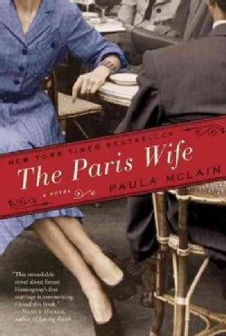 The Paris Wife: Includes Reading Group Guide (Paperback)