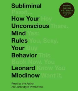 Subliminal: How Your Unconscious Mind Rules Your Behavior (CD-Audio)