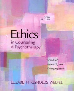 Ethics in Counseling & Psychotherapy: Standards, Research, and Emerging Issues (Paperback)