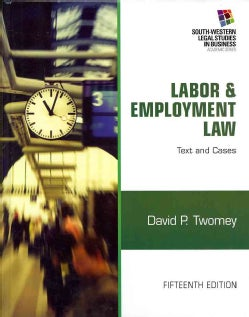 Labor & Employment Law: Text and Cases (Hardcover)